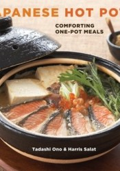 Japanese Hot Pots: Family Style Comfort Foods Book by Tadashi Ono
