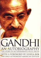 Gandhi: An autobiography Book by Mahatma Gandhi