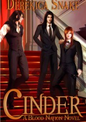 Cinder (Blood Nation, #2) Book by Derekica Snake