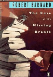 The Case of the Missing Brontë (Perry Trethowan, #3) Book by Robert Barnard