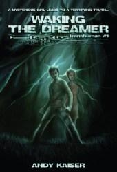Waking the Dreamer Pdf Book