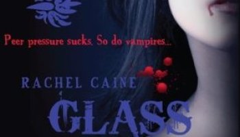Glass Houses (The Morganville Vampires #1) – Rachel Caine