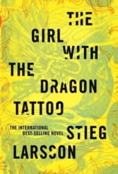 The Girl with the Dragon Tattoo (Millennium, #1) Book