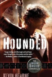Hounded (The Iron Druid Chronicles, #1) Book