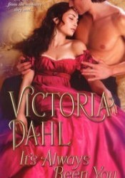 It's Always Been You (York Family, #2) Book by Victoria Dahl