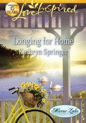 Longing for Home (Mirror Lake, #4) Book by Kathryn Springer
