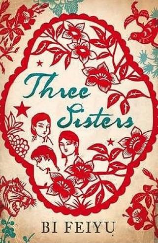 Three Sisters by Bi Feiyu