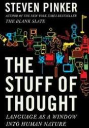 The Stuff of Thought: Language as a Window into Human Nature Book by Steven Pinker