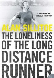 The Loneliness of the Long-Distance Runner Book by Alan Sillitoe