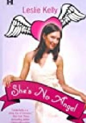 She's No Angel Book by Leslie Kelly