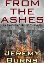 From the Ashes Book by Jeremy Burns