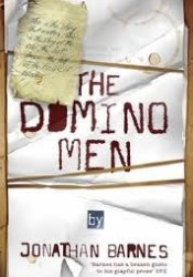 The Domino Men (Domino Men, #2) Book by Jonathan  Barnes