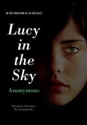Lucy in the Sky Book by Anonymous