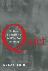 Quiet: The Power of Introverts in a World That Can't Stop Talking Book