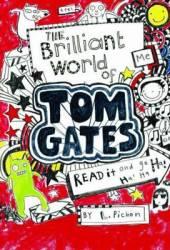 The Brilliant World of Tom Gates (Tom Gates, #1) Book