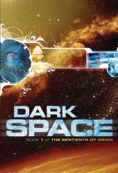 Dark Space (Sentients of Orion, #1) Book by Marianne de Pierres
