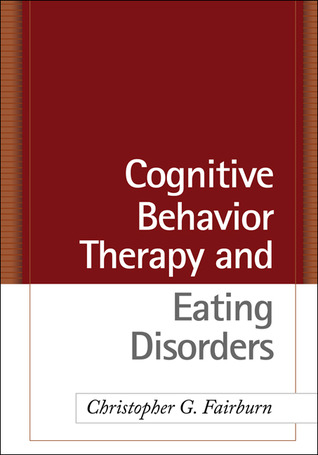Download Cognitive Behavior Therapy and Eating Disorders