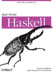 Real World Haskell: Code You Can Believe In Book by Bryan O'Sullivan
