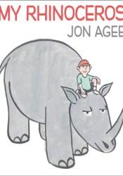 My Rhinoceros Book by Jon Agee