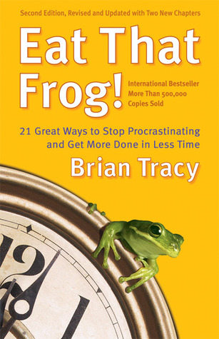 Download Eat That Frog!: 21 Great Ways to Stop Procrastinating and Get More Done in Less Time