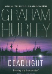Deadlight (DI Joe Faraday, #4) Book by Graham Hurley