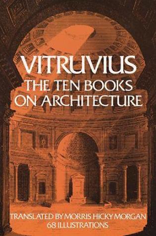 The Ten Books on Architecture PDF Book by Vitruvius, Morris Hicky Morgan PDF ePub