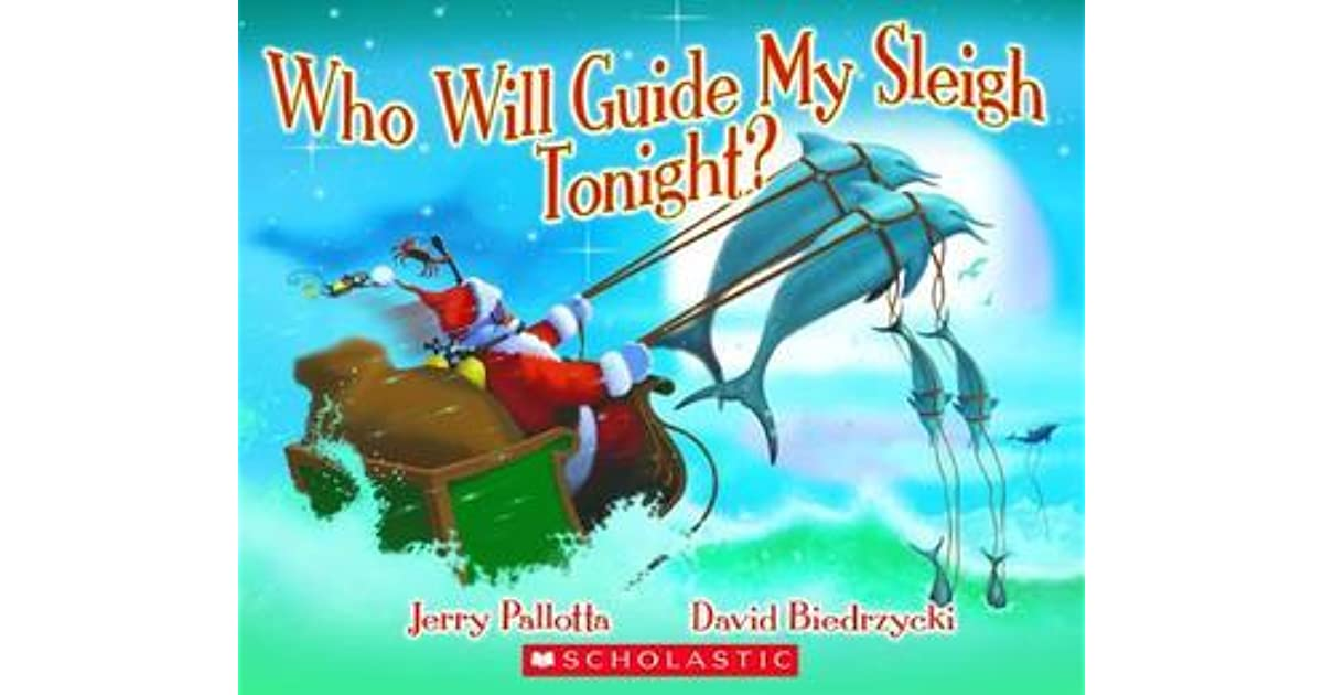 Who Will Guide My Sleigh Tonight By Jerry Pallotta