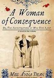 A Woman of Consequence (A Dido Kent Mystery #3) Book by Anna Dean