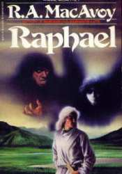 Raphael (Damiano, #3) Book by R.A. MacAvoy