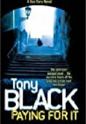 Paying for It (Gus Dury, #1) Book by Tony Black