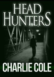Headhunters Book by Charlie Cole