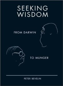 Download Seeking Wisdom: From Darwin To Munger