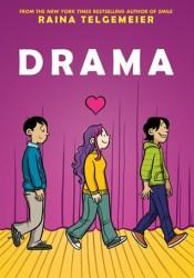 Drama Book by Raina Telgemeier