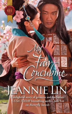 My Fair Concubine (Tang Dynasty, #3) by Jeannie Lin