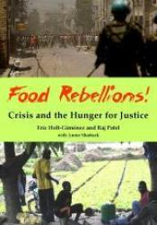 Food Rebellions!: Forging Food Sovereignty to Solve the Global Food Crisis Book by Eric Holt-Gimenez