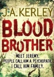 Blood Brother (Carson Ryder, #4) Book by Jack Kerley