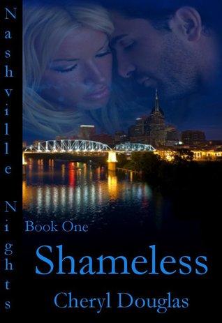 Shameless (Nashville Nights, #1)