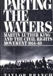 Parting the Waters: Martin Luther King and the Civil Rights Movement 1954-63 Book by Taylor Branch