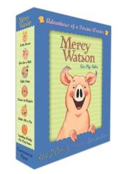 Mercy Watson: #1-6 [Boxed Set: Adventures of a Porcine Wonder] Book by Kate DiCamillo