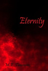 Eternity Book by M.E. Timmons