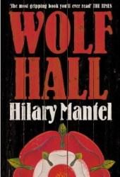 Wolf Hall (Thomas Cromwell #1) Book