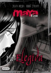 La Elegida (Maya Fox #1) Book by Silvia Brena