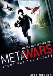 MetaWars: Fight for the Future Book by Jeff Norton