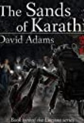 The Sands of Karathi (Lacuna #2) Book by David  Adams