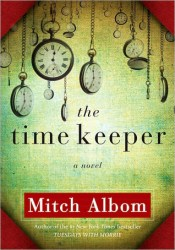 The Time Keeper Book by Mitch Albom