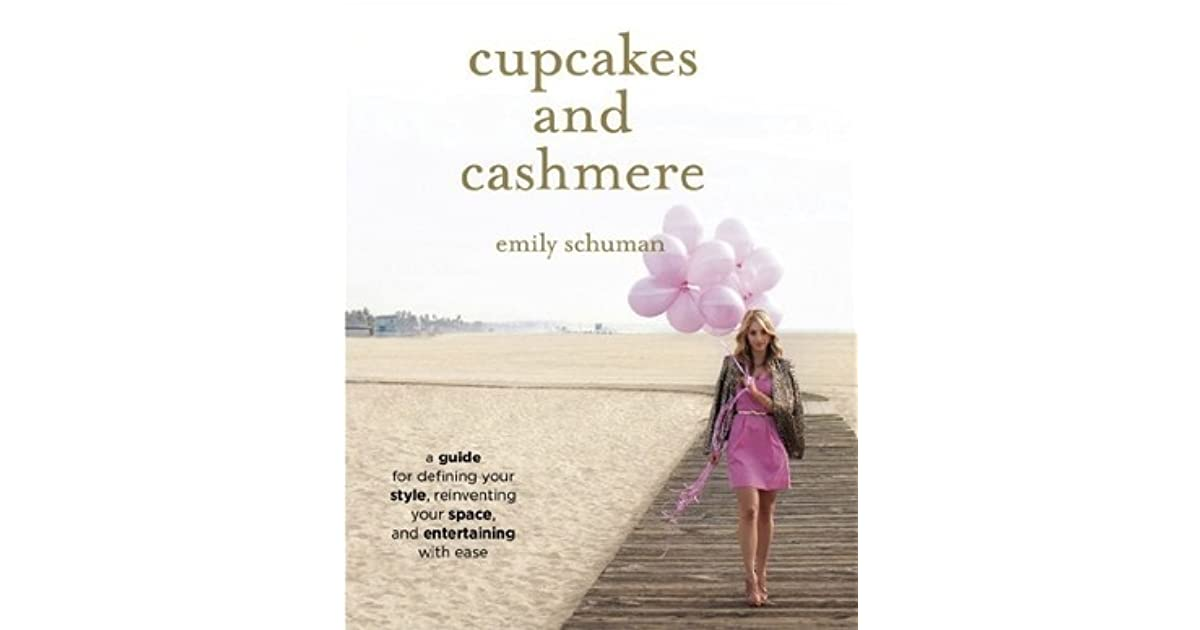 Cupcakes And Cashmere: A Guide For Defining Your Style
