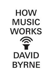 How Music Works Book
