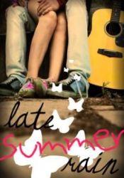 Late Summer Rain Book by AubreyEatsHearts
