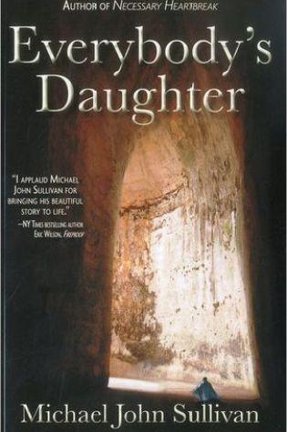 Everybody's Daughter PDF Book by Michael John Sullivan PDF ePub