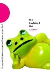 The Boyfriend List: 15 Guys, 11 Shrink Appointments, 4 Ceramic Frogs and Me, Ruby Oliver (Ruby Oliver, #1) Book by E. Lockhart